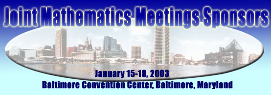 Joint Mathematics Meetings Sponsors, January 15-18, 2003, Baltimore Convention Center