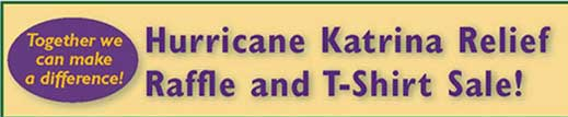 Hurricane Katrina Relief Raffle and t-Shirt Sale!