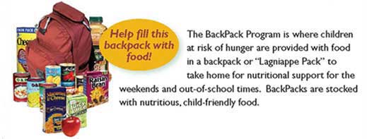 The BackPack Program is where children at risk for hunger are provided with food in a backpack or Lagniappe Pack to take hoome - Help fill the backpack (shown) with food