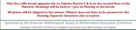 Visit the raffle booth opposite La Galerie Rooms 5 and 6, second floor of Marriott. Drawings will be held 1pm on Monday at the booth